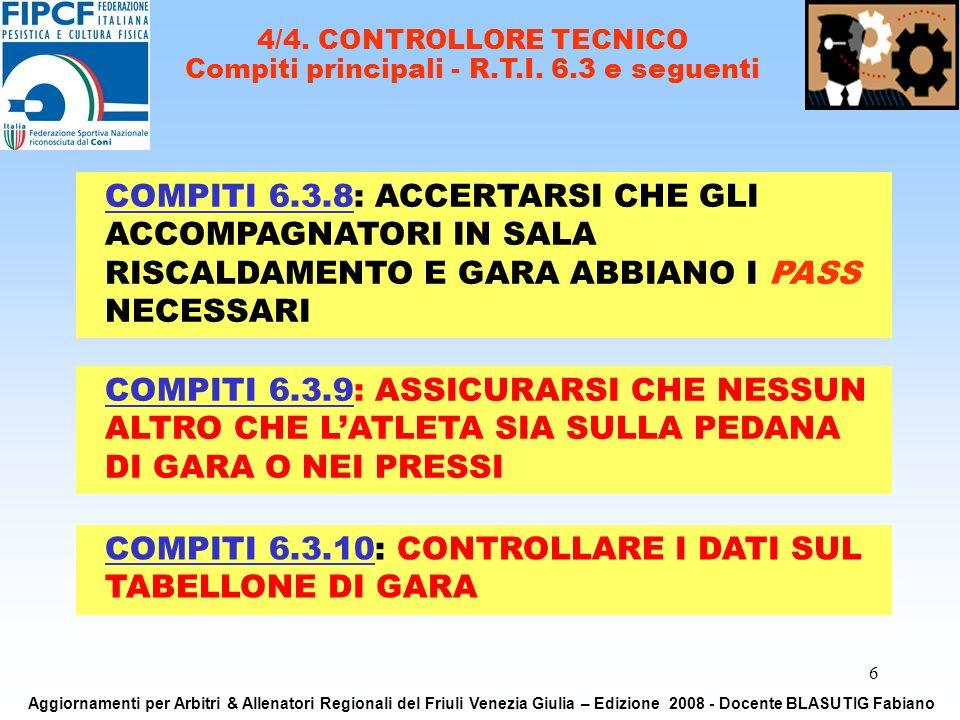 6 4/4. CONTROLLORE TECNICO Compiti principali - R.T.I.
