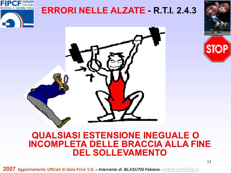 12 FARE UNA PAUSA DURANTE LESTENSIONE DELLE BRACCIA ERRORI NELLE ALZATE - R.T.I.