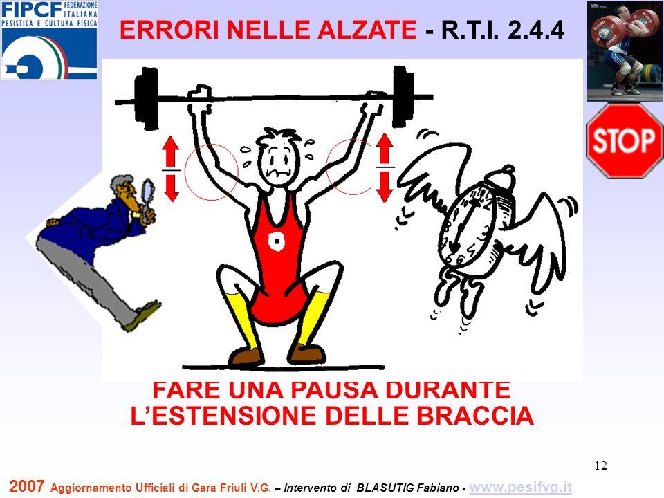 13 TERMINARE CON UNA DISTENSIONE DELLE BRACCIA ERRORI NELLE ALZATE - R.T.I.