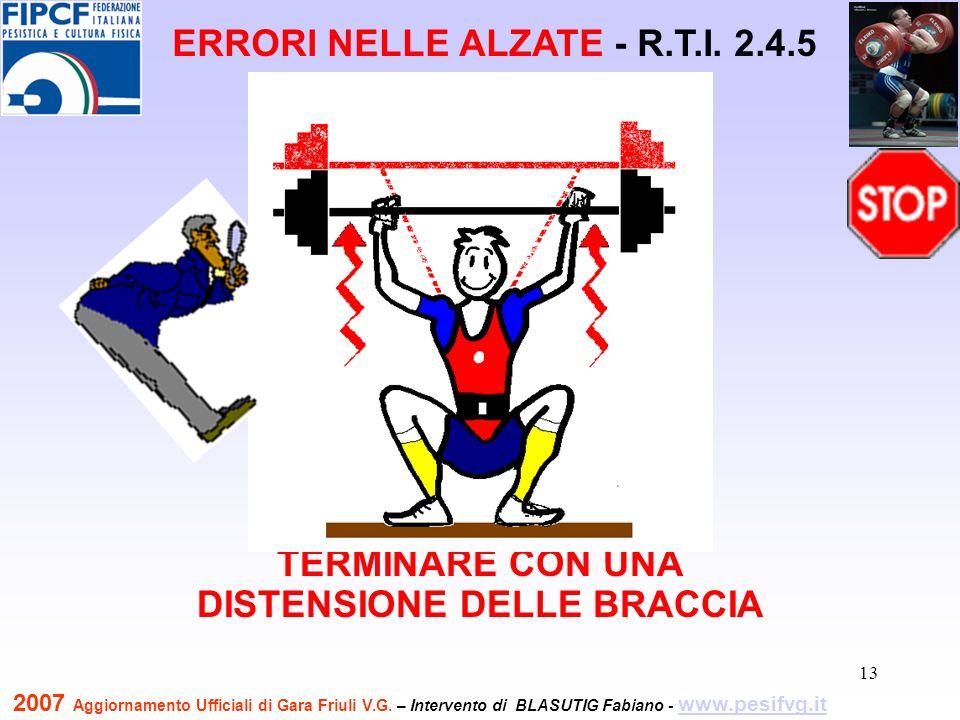 14 PIEGARE O STENDERE LE BRACCIA DURANTE IL RADDRIZZAMENTO DELLE GAMBE ERRORI NELLE ALZATE - R.T.I.