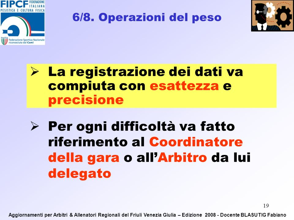 18 Documento didentità valido Tesserino F.I.P.C.F.
