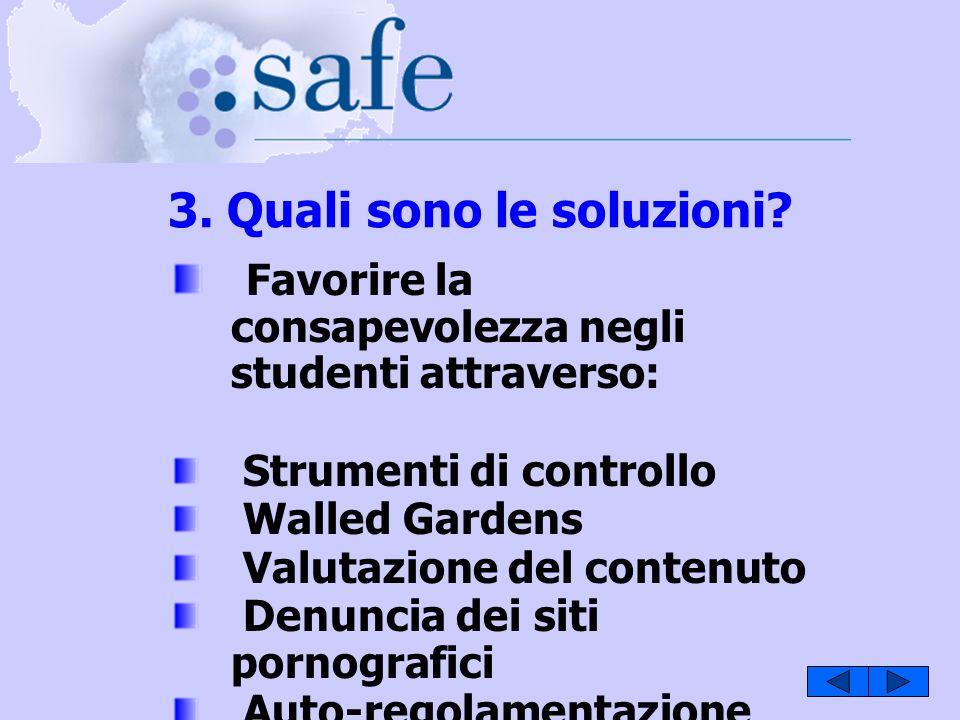 3. Quali sono le soluzioni.