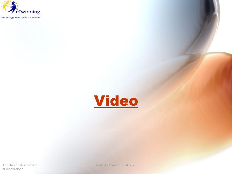 Il contributo di eTwinning all'innovazione relatrice Guarino Ermelinda Video