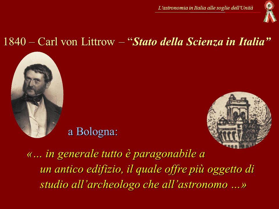 L'astronomia in Italia alle soglie dell'Unità a Bologna: «… in generale tutto è paragonabile a un antico edifizio, il quale offre piùoggetto di studio