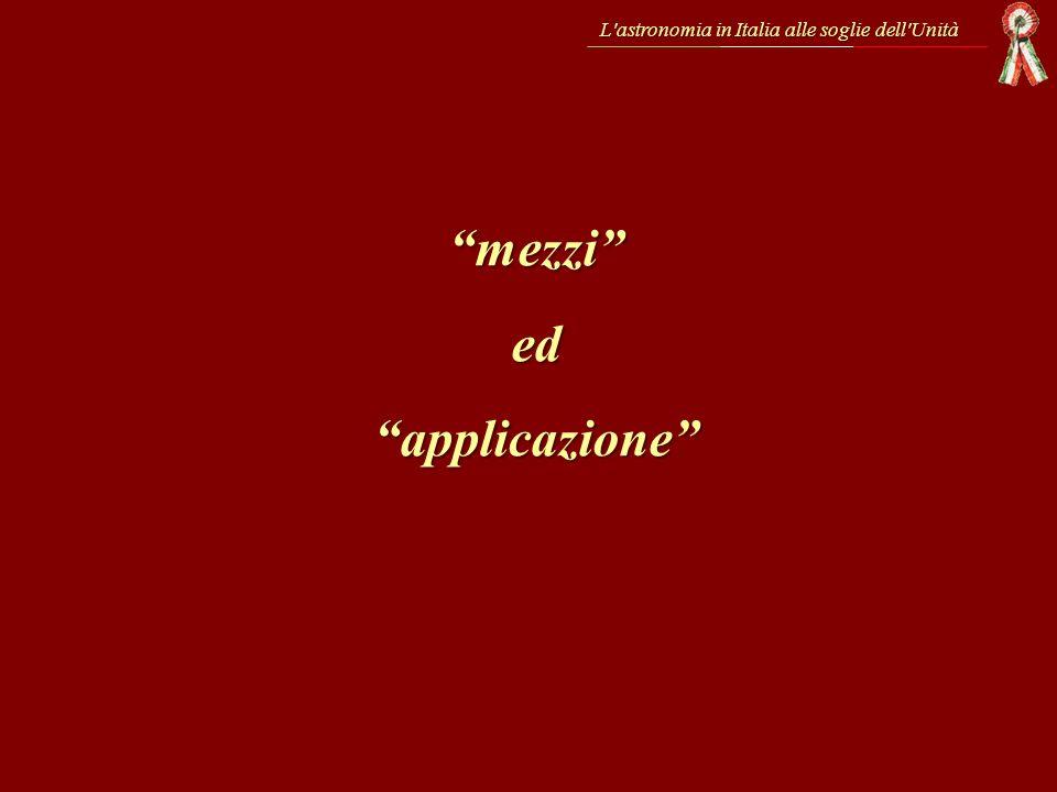 L'astronomia in Italia alle soglie dell'Unità mezziedapplicazione