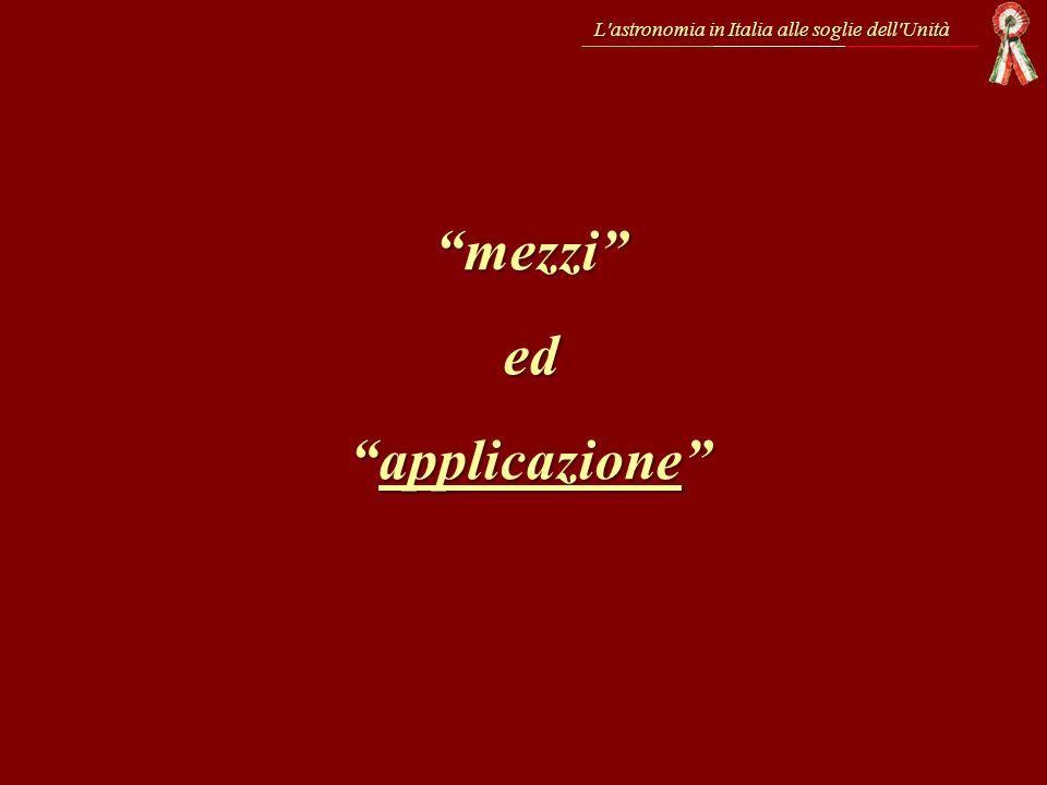 L'astronomia in Italia alle soglie dell'Unità mezzied applicazioneapplicazione