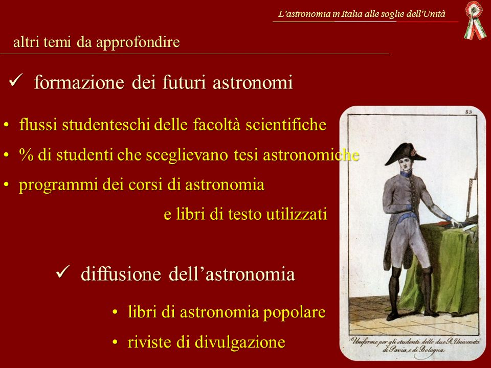 altri temi da approfondire diffusione dellastronomia diffusione dellastronomia formazione dei futuri astronomi formazione dei futuri astronomi flussi