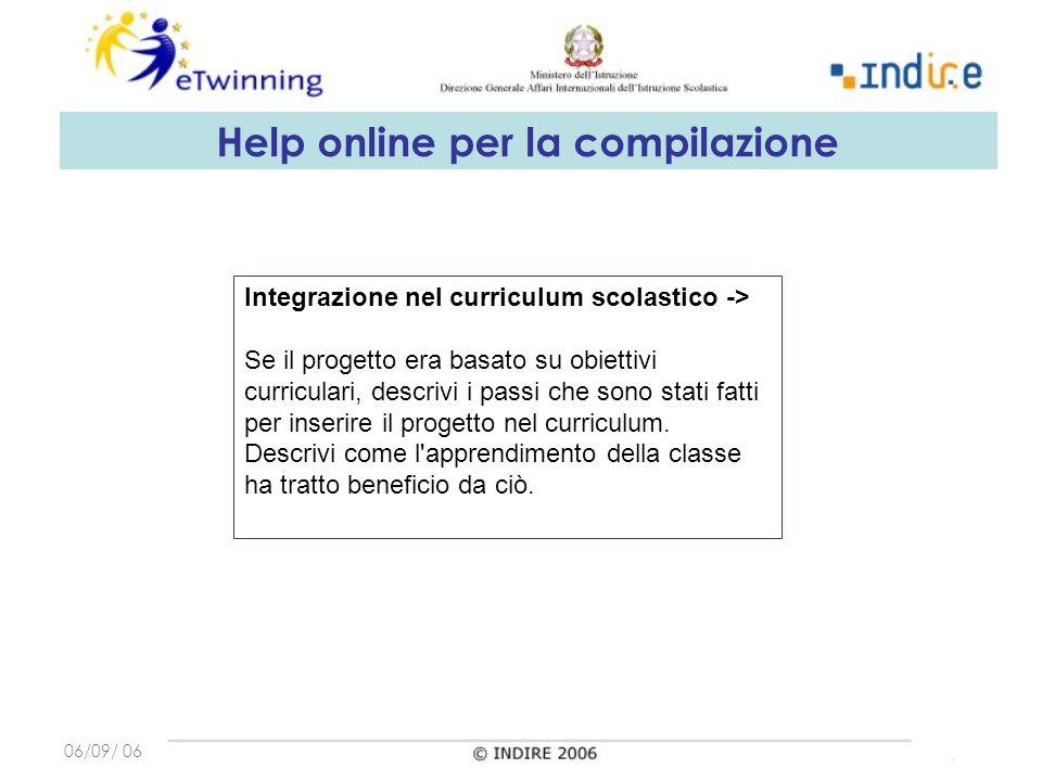 06/09/ 06 Integrazione nel curriculum scolastico -> Se il progetto era basato su obiettivi curriculari, descrivi i passi che sono stati fatti per inserire il progetto nel curriculum.