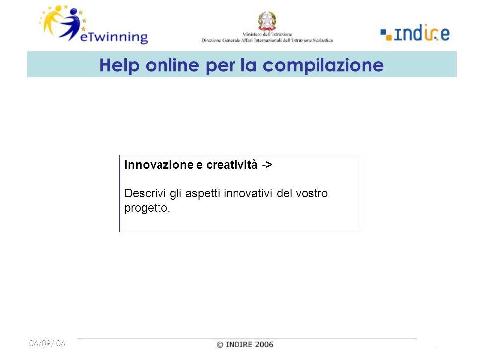 06/09/ 06 Innovazione e creatività -> Descrivi gli aspetti innovativi del vostro progetto.