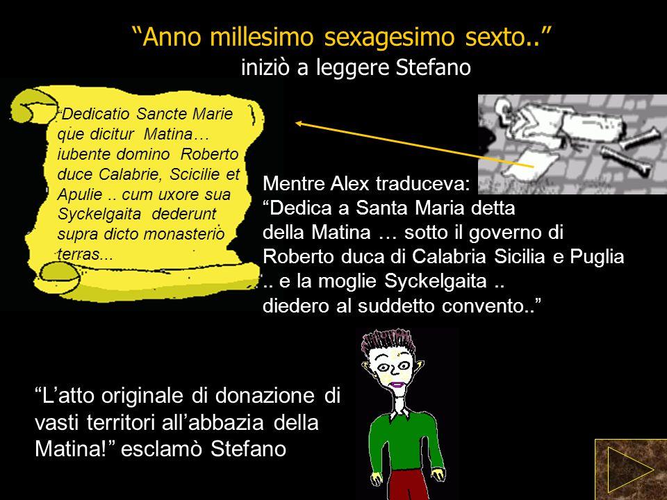 iniziò a leggere Stefano Anno millesimo sexagesimo sexto..