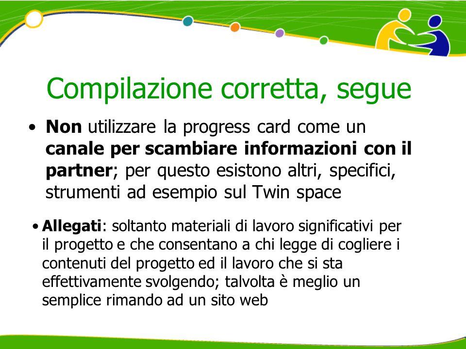 Compilazione corretta, segue Non utilizzare la progress card come un canale per scambiare informazioni con il partner; per questo esistono altri, spec