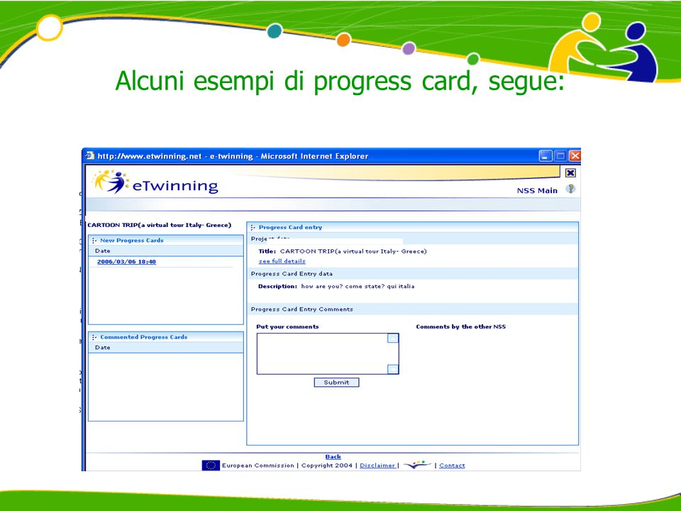 Alcuni esempi di progress card, segue: