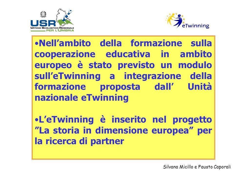 Silvana Micillo e Fausto Caporali Nellambito della formazione sulla cooperazione educativa in ambito europeo è stato previsto un modulo sulleTwinning