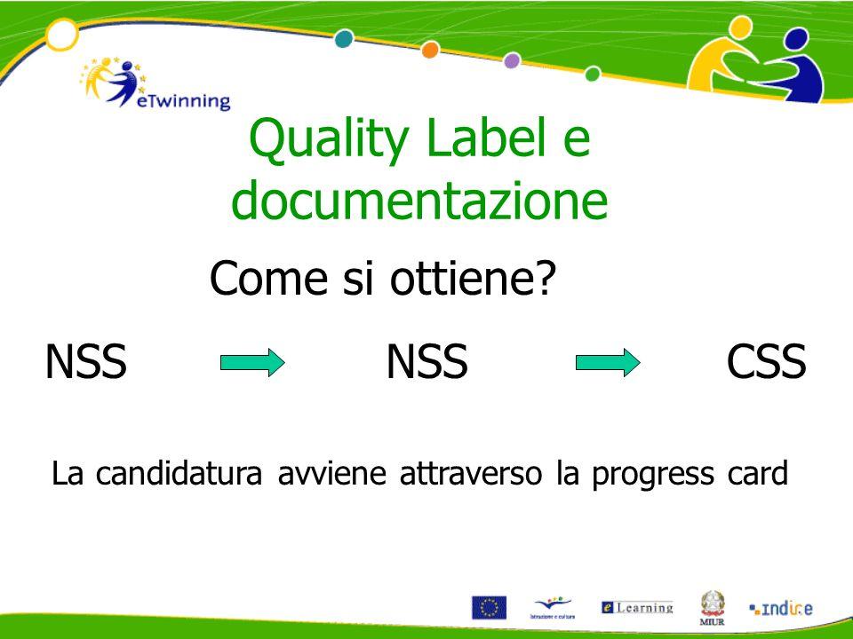 Quality Label e documentazione Come si ottiene.