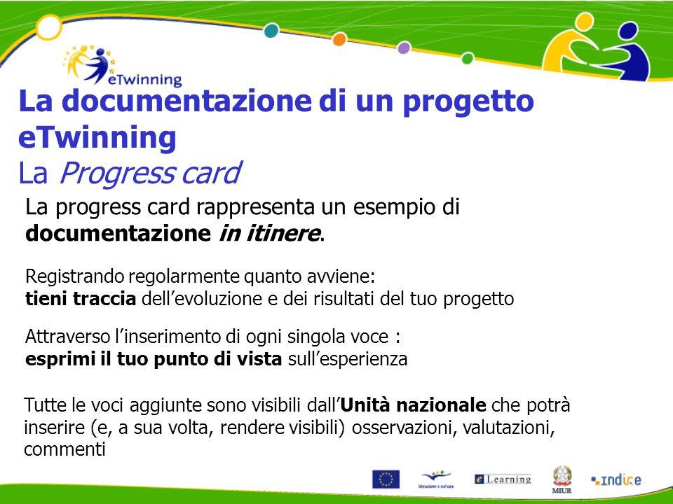 La progress card rappresenta un esempio di documentazione in itinere.