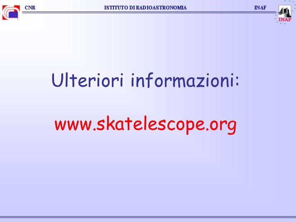 Ulteriori informazioni: www.skatelescope.org
