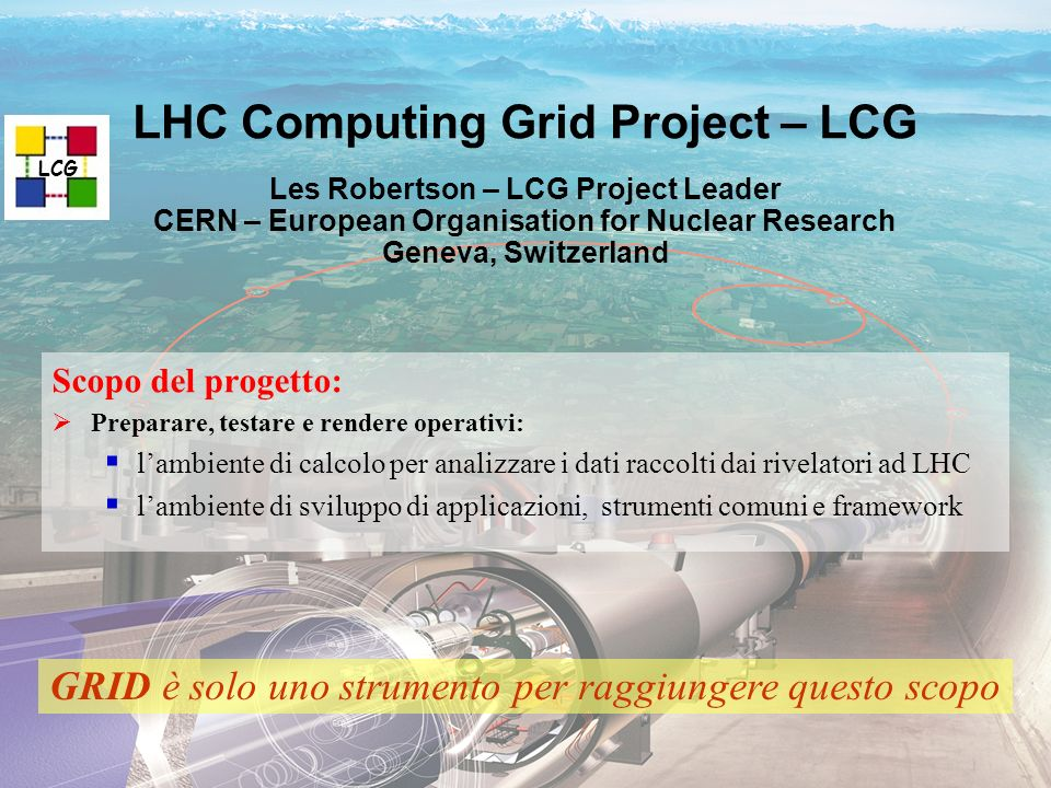 n° 10 N. De Filippis, INFN Bari LHC Computing Grid Project – LCG Les Robertson – LCG Project Leader CERN – European Organisation for Nuclear Research