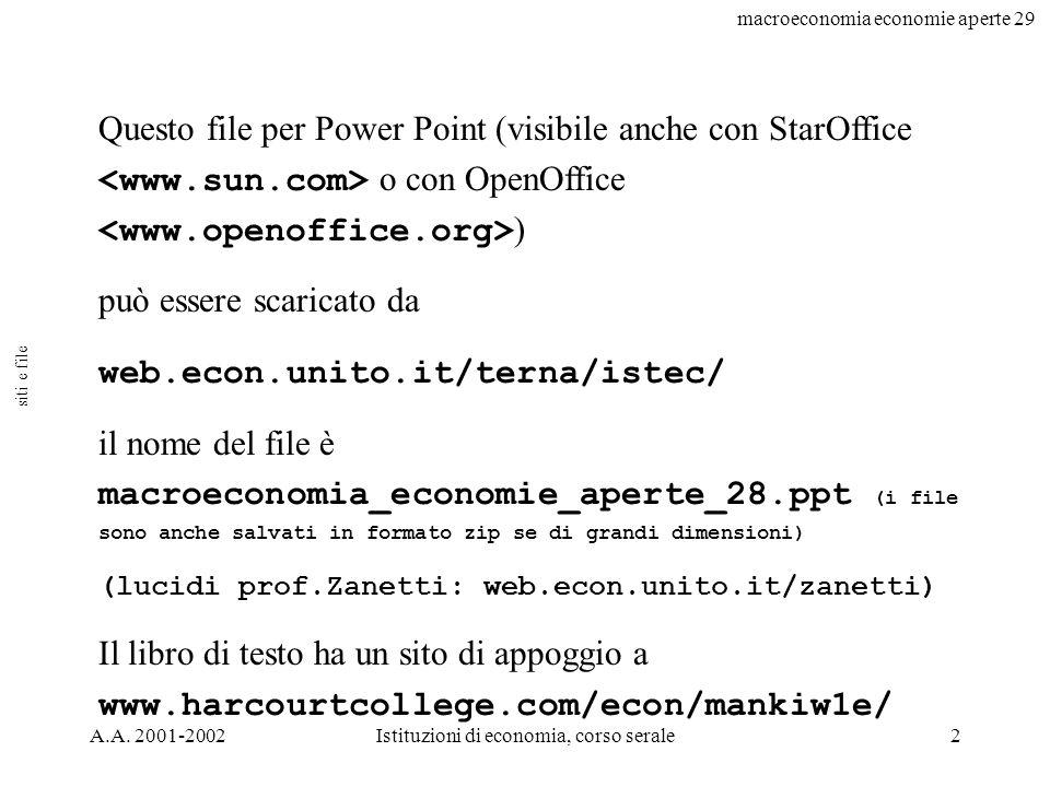 macroeconomia economie aperte 29 A.A.2001-2002Istituzioni di economia, corso serale3 disc.