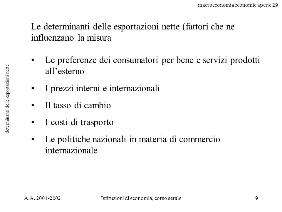 macroeconomia economie aperte 29 20 in Italia da: lucidi prof.Zanetti In Italia (dal c.d.