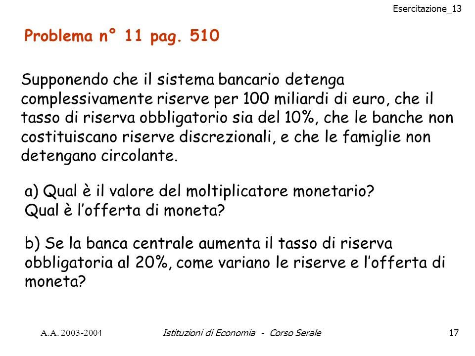 Esercitazione_13 A.A. 2003-2004Istituzioni di Economia - Corso Serale17 Problema n° 11 pag.