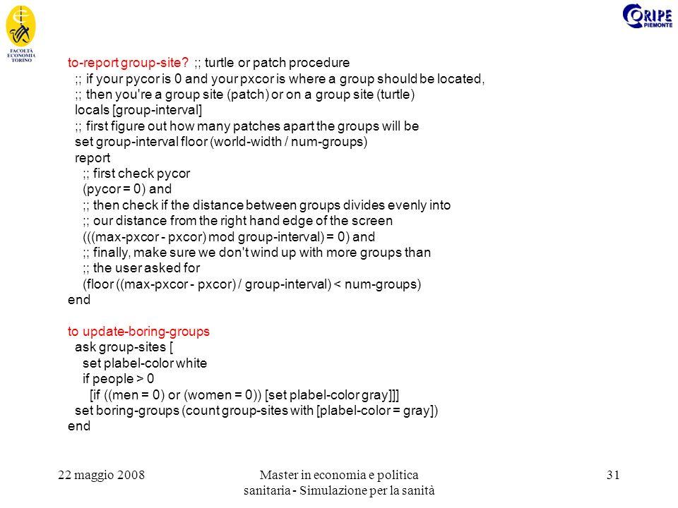 22 maggio 2008Master in economia e politica sanitaria - Simulazione per la sanità 31 to-report group-site.