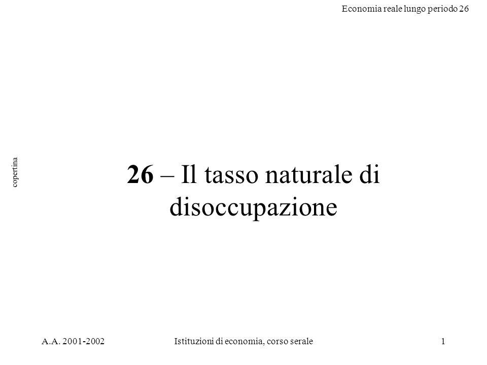 Economia reale lungo periodo 26 12 tassi Italia da: lucidi prof.Zanetti Tassi Italia