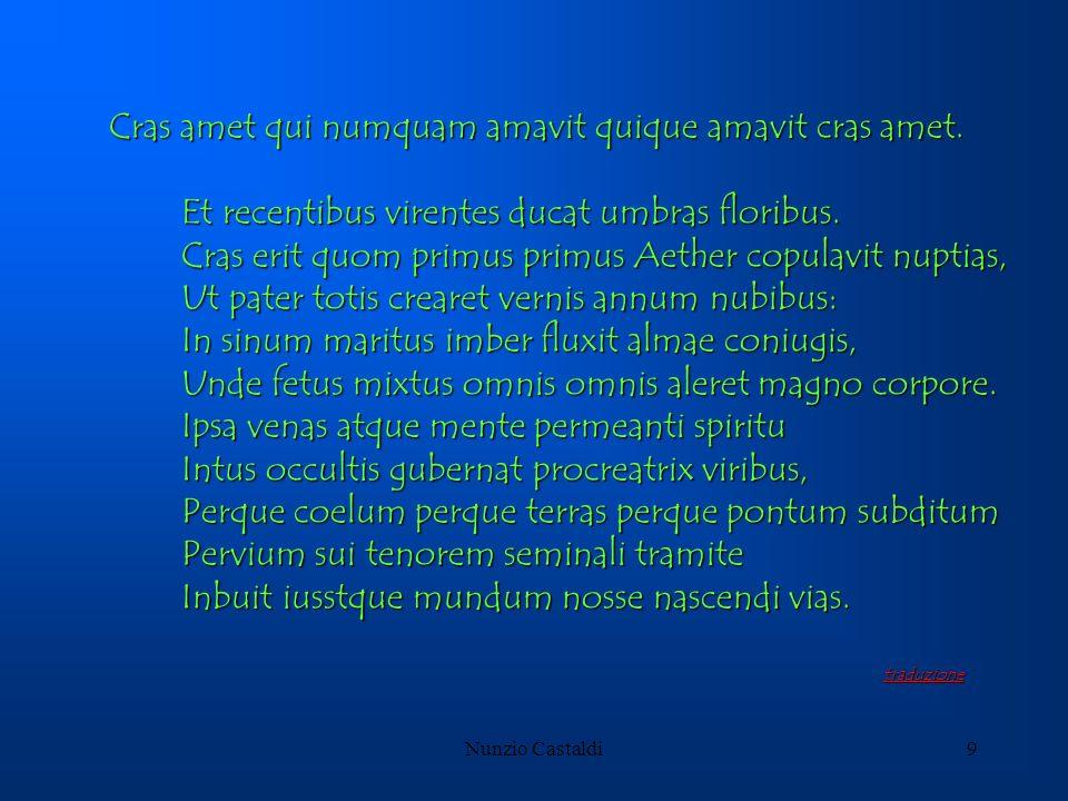 Nunzio Castaldi9 Cras amet qui numquam amavit quique amavit cras amet. Et recentibus virentes ducat umbras floribus. Et recentibus virentes ducat umbr