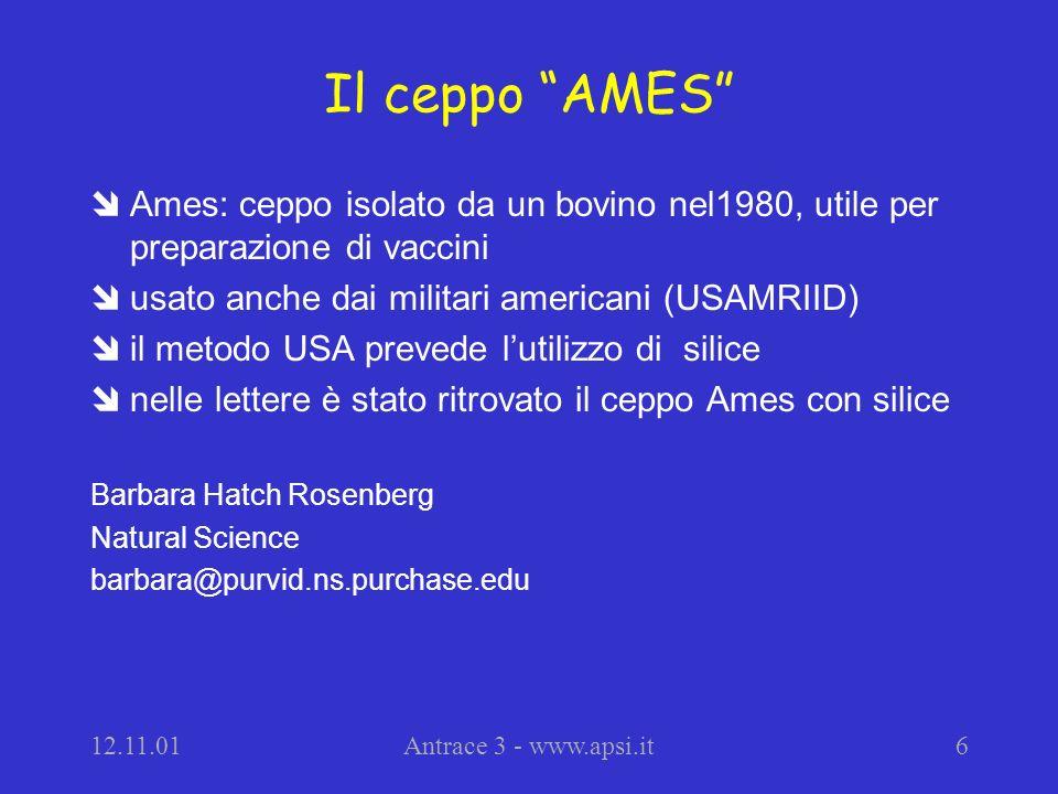 12.11.01Antrace 3 - www.apsi.it7 Fonti bibliografiche îMMWR (www.cdc.gov/mmwr/preview/) îCDC (www.cdc.gov/ncidod/EID/vol7no6/pdf/jernigan.pdf) îlinks: www.apsi.it