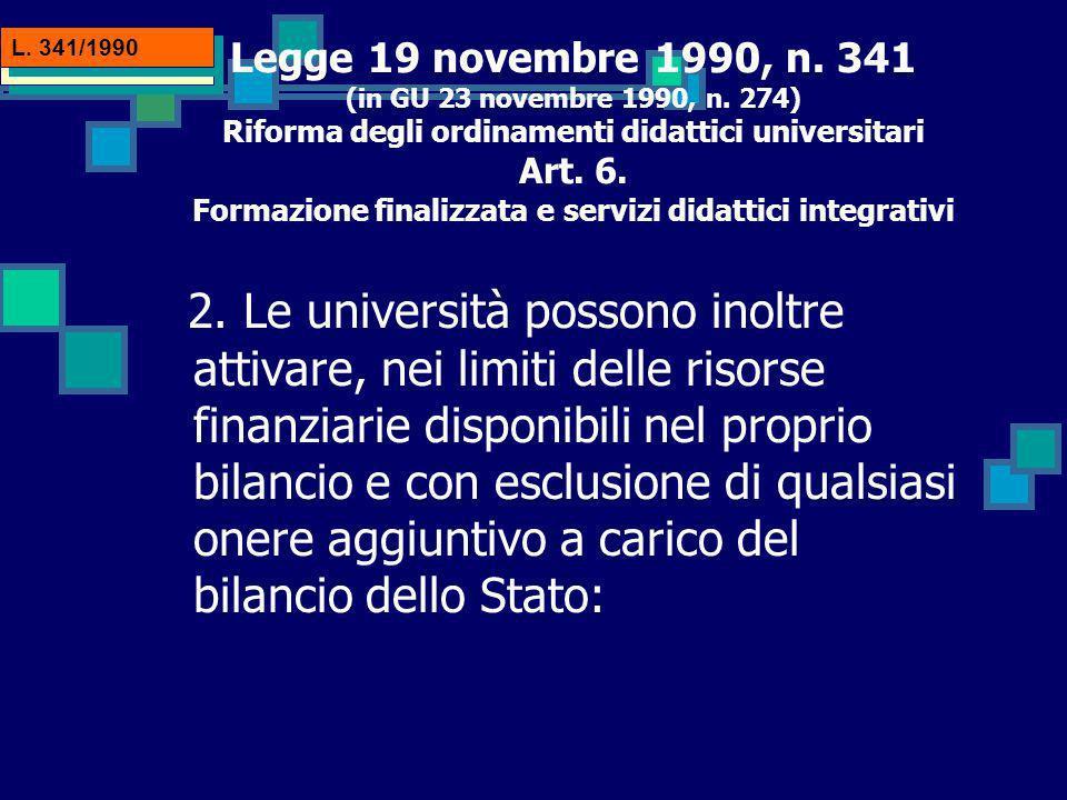 Legge 19 novembre 1990, n.341 (in GU 23 novembre 1990, n.