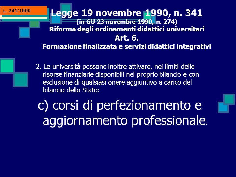 Legge 19 novembre 1990, n. 341 (in GU 23 novembre 1990, n.