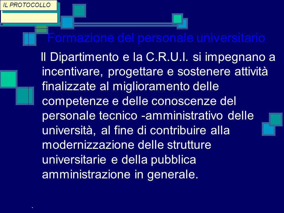 Formazione del personale universitario Il Dipartimento e la C.R.U.I.