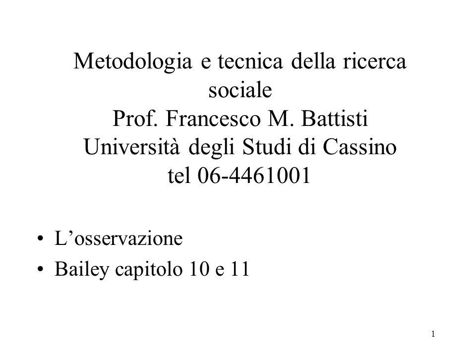1 Metodologia e tecnica della ricerca sociale Prof.