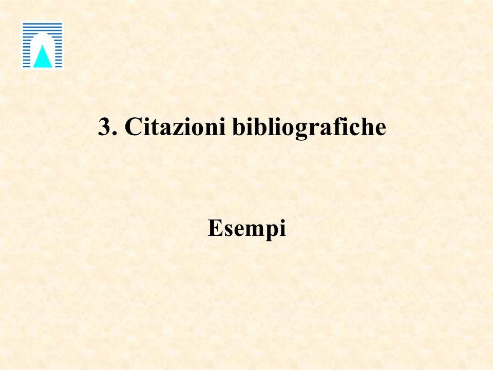 3. Citazioni bibliografiche Esempi