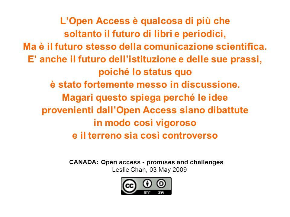 LOpen Access è qualcosa di più che soltanto il futuro di libri e periodici, Ma è il futuro stesso della comunicazione scientifica. E anche il futuro d