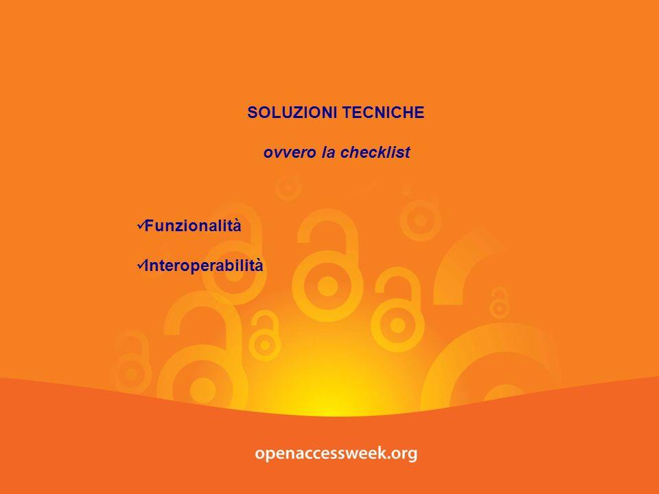 SOLUZIONI TECNICHE ovvero la checklist Funzionalità Interoperabilità