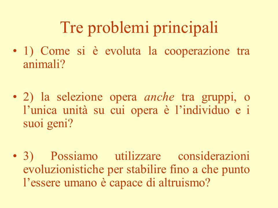 Modelli esplicativi della cooperazione tra animali e il problema dell unità della selezione Mauro Dorato Dipartimento di Filosofia Università degli Studi Roma 3