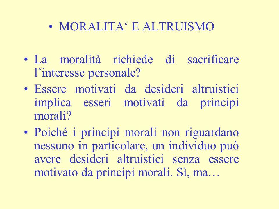 Definizione debole: in questo modo tutti gli esseri umani risultano altruisti, dato che talvolta ne sono capaci.