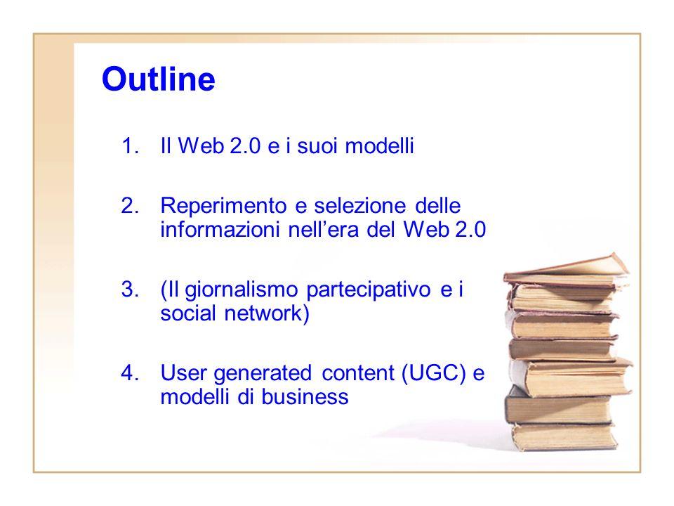 Il Web 2.0 e linformazione Quale modello di business per i contenuti in formato digitale.