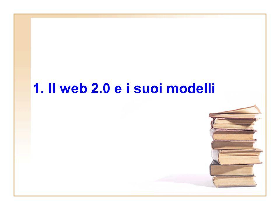 Outline 1.Il Web 2.0 e i suoi modelli 2.Reperimento e selezione delle informazioni nellera del Web 2.0 3.(Il giornalismo partecipativo e i social network) 4.User generated content (UGC) e modelli di business