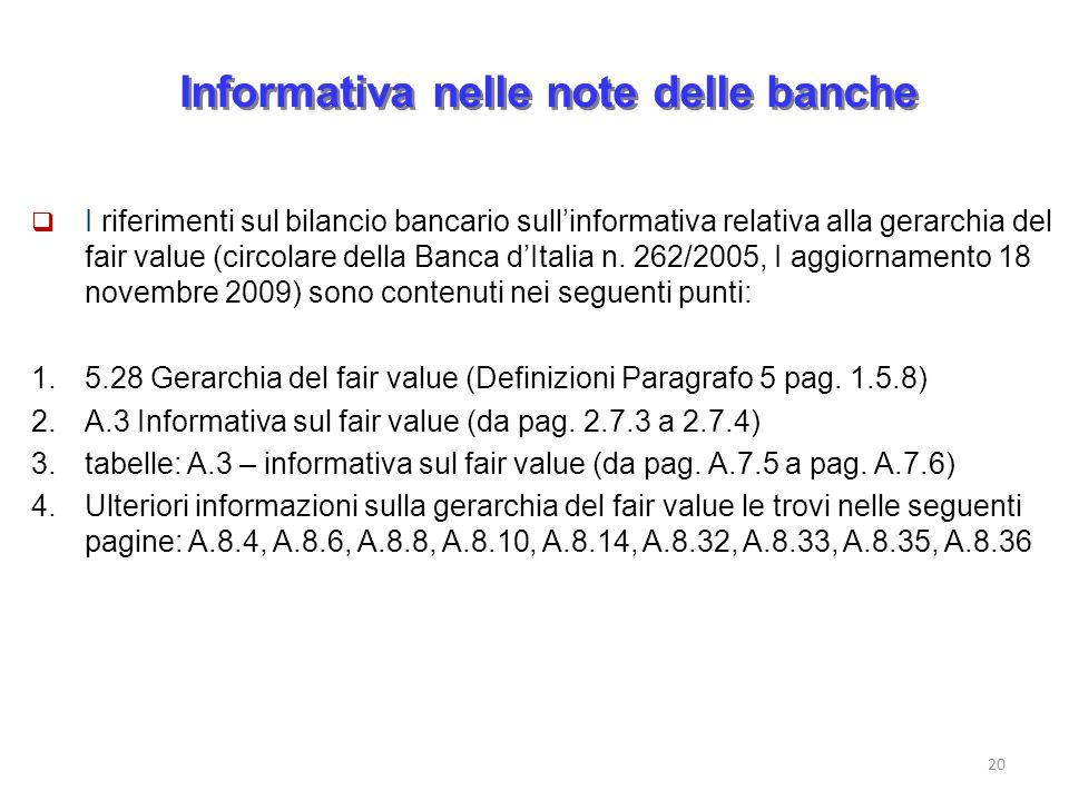 Informativa nelle note delle banche I riferimenti sul bilancio bancario sullinformativa relativa alla gerarchia del fair value (circolare della Banca