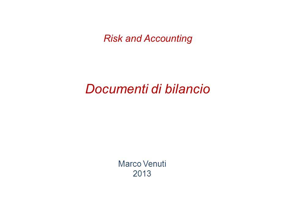 Documenti di bilancio Marco Venuti 2013 Risk and Accounting