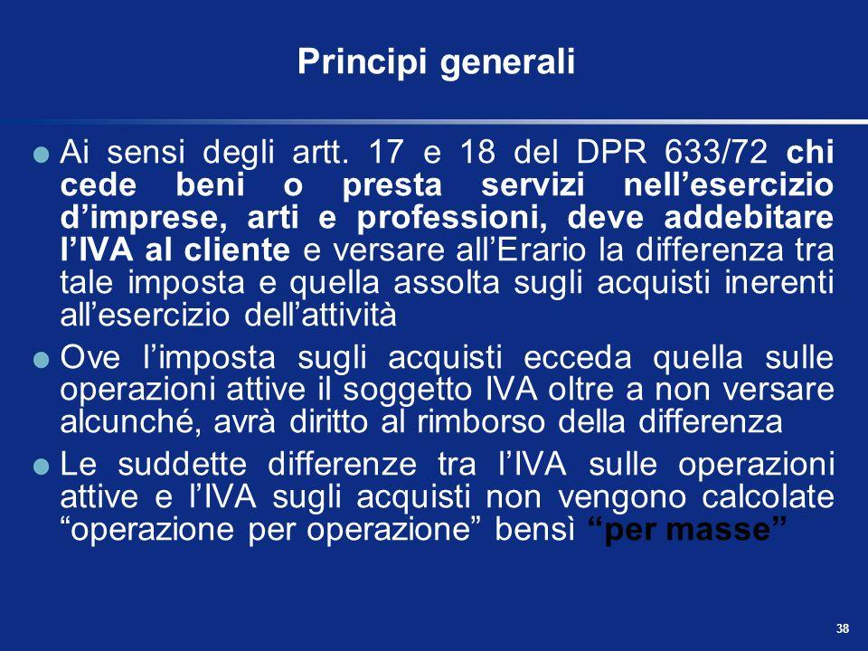 37 Operazioni non imponibili Operazioni soggette - Operazioni non imponibili Ai sensi dellart. 8 del DPR 633/72 sono quelle che: hanno per oggetto ben