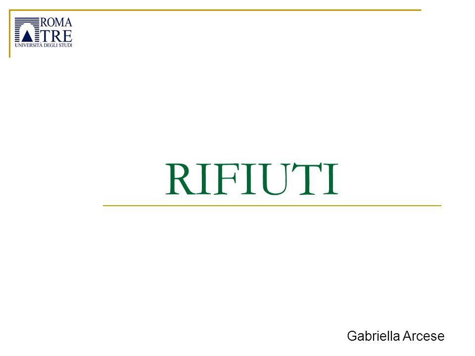 Gabriella Arcese 22 La raccolta differenziata di ridurre il flusso dei rifiuti da avviare allo smaltimento di condizionare in maniera positiva lintero sistema di gestione.