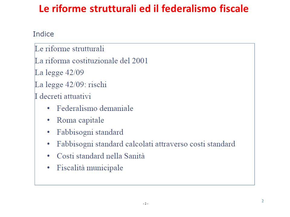 Le riforme strutturali ed il federalismo fiscale
