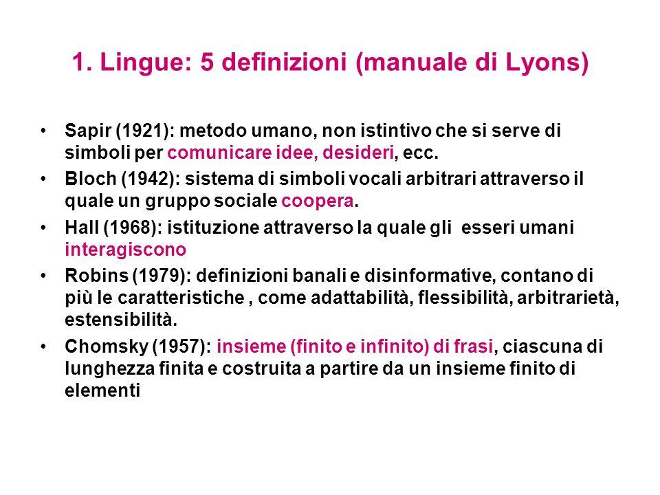 2.Lo studio scientifico delle lingue e del linguaggio Che cosè.