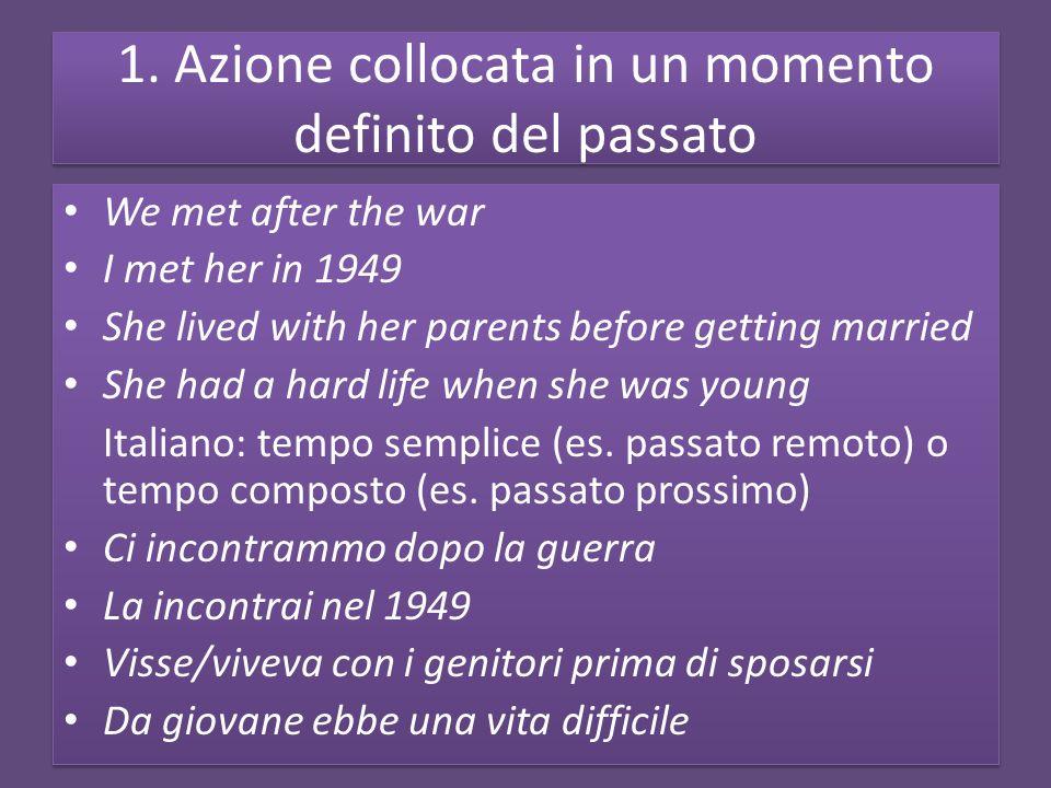 PASSATO E FORMA PROGRESSIVA Si ricordi la bassa frequenza duso della forma progressiva in italiano.