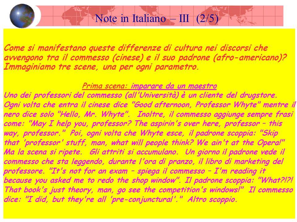 Note in Italiano – III (2/5) Come si manifestano queste differenze di cultura nei discorsi che avvengono tra il commesso (cinese) e il suo padrone (afro-americano).