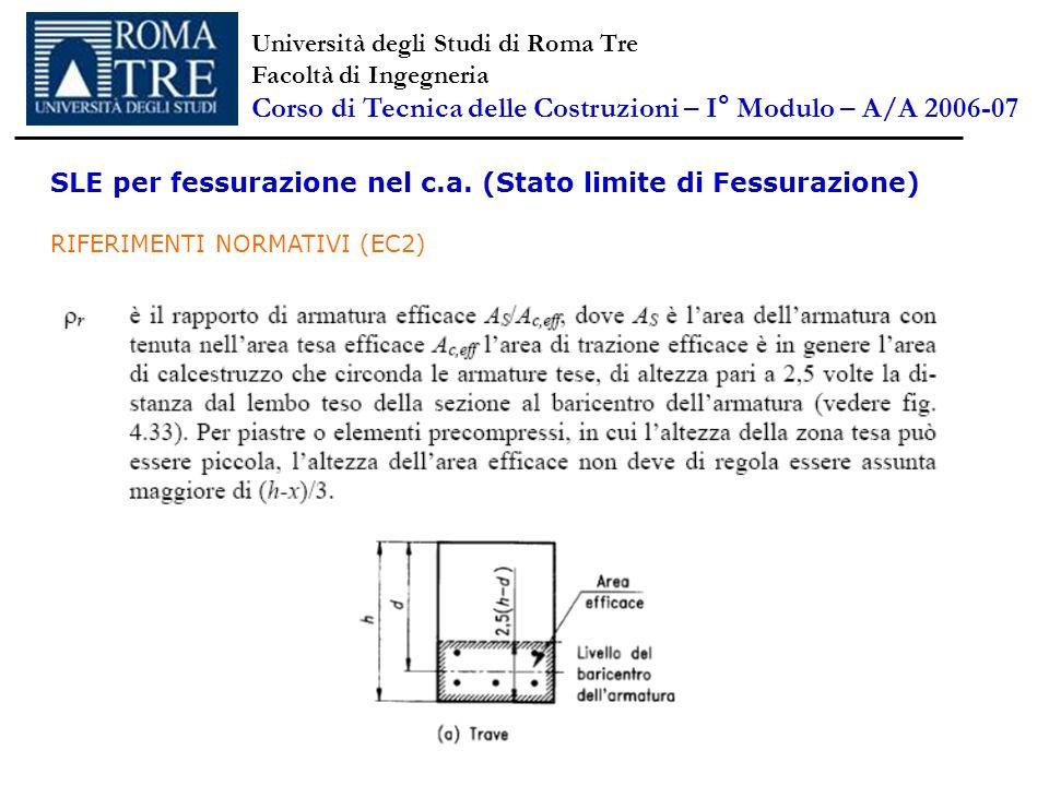 SLE per fessurazione nel c.a. (Stato limite di Fessurazione) RIFERIMENTI NORMATIVI (EC2) Università degli Studi di Roma Tre Facoltà di Ingegneria Cors