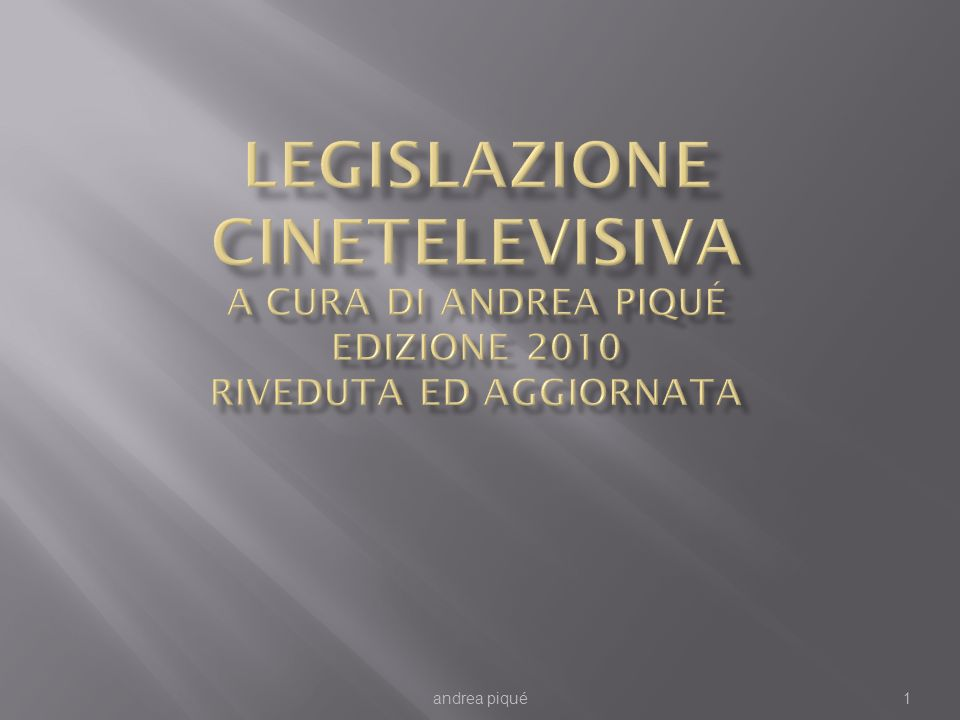 Sostegno pubblico al cinema in ITALIA La legge di riferimento è il c.d.