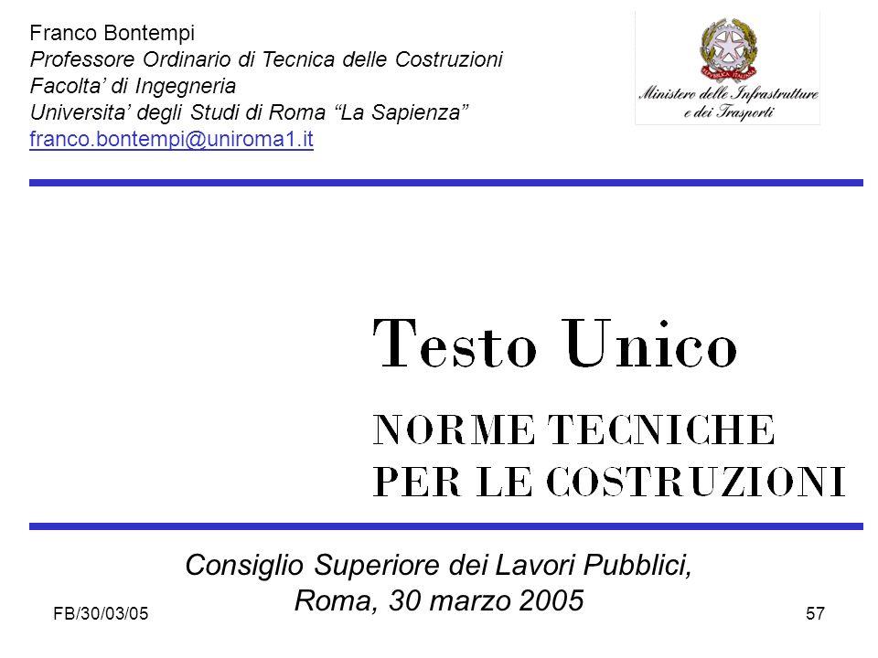 FB/30/03/0557 Franco Bontempi Professore Ordinario di Tecnica delle Costruzioni Facolta di Ingegneria Universita degli Studi di Roma La Sapienza franc